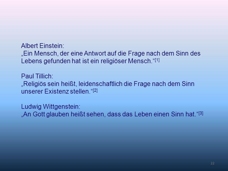 """Albert Einstein: """"Ein Mensch, der eine Antwort auf die Frage nach dem Sinn des Lebens gefunden hat ist ein religiöser Mensch. [1]"""